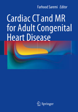 Saremi, Farhood - Cardiac CT and MR for Adult Congenital Heart Disease, ebook
