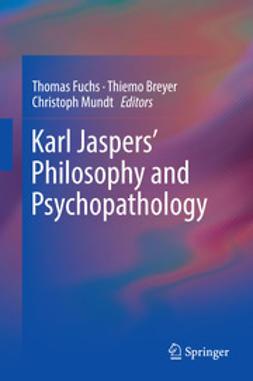 Fuchs, Thomas - Karl Jaspers' Philosophy and Psychopathology, ebook