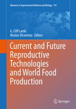 Lamb, G. Cliff - Current and Future Reproductive Technologies and World Food Production, ebook