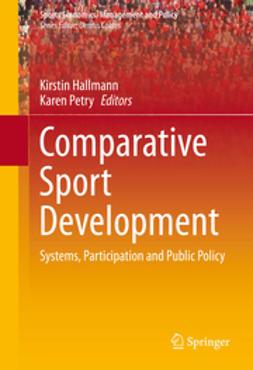 Hallmann, Kirstin - Comparative Sport Development, e-kirja