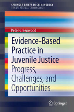 Greenwood, Peter - Evidence-Based Practice in Juvenile Justice, ebook