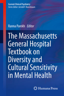 Parekh, Ranna - The Massachusetts General Hospital Textbook on Diversity and Cultural Sensitivity in Mental Health, e-kirja