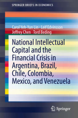 Lin, Carol Yeh-Yun - National Intellectual Capital and the Financial Crisis in Argentina, Brazil, Chile, Colombia, Mexico, and Venezuela, ebook
