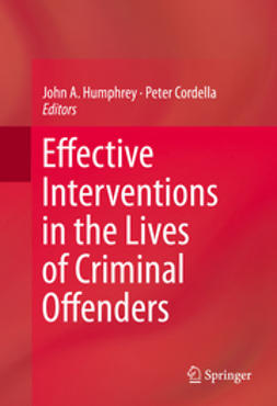 Humphrey, John A. - Effective Interventions in the Lives of Criminal Offenders, ebook
