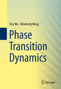 Ma, Tian - Phase Transition Dynamics, ebook