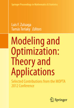 Zuluaga, Luis F. - Modeling and Optimization: Theory and Applications, ebook
