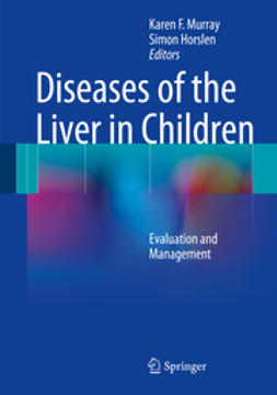 Murray, Karen F. - Diseases of the Liver in Children, ebook