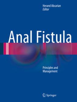 Abcarian, Herand - Anal Fistula, e-bok