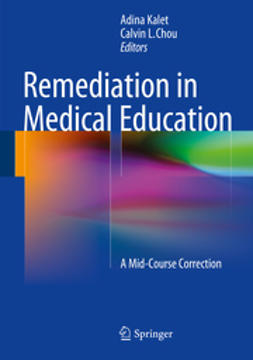 Kalet, Adina - Remediation in Medical Education, ebook