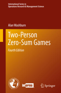 Washburn, Alan - Two-Person Zero-Sum Games, ebook