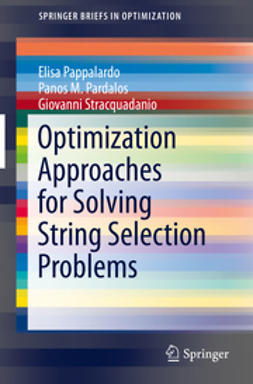 Pappalardo, Elisa - Optimization Approaches for Solving String Selection Problems, ebook