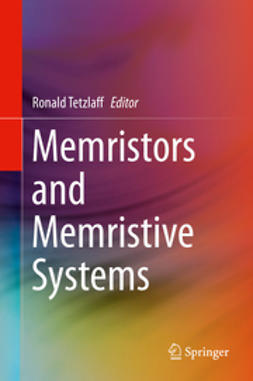 Tetzlaff, Ronald - Memristors and Memristive Systems, ebook