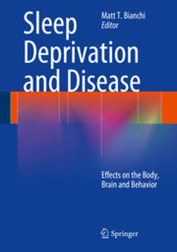 Bianchi, Matt T. - Sleep Deprivation and Disease, ebook