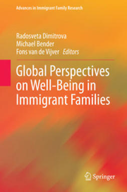 Dimitrova, Radosveta - Global Perspectives on Well-Being in Immigrant Families, e-kirja