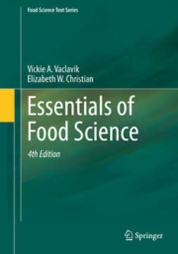 Christian, Elizabeth W. - Essentials of Food Science, ebook