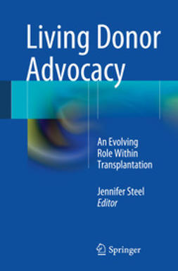 STEEL, JENNIFER - Living Donor Advocacy, ebook
