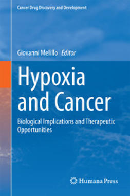 Melillo, Giovanni - Hypoxia and Cancer, ebook