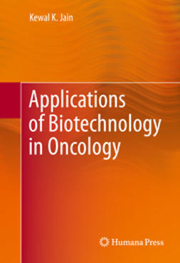 Jain, Kewal K. - Applications of Biotechnology in Oncology, ebook