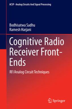 Sadhu, Bodhisatwa - Cognitive Radio Receiver Front-Ends, ebook