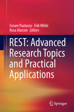 Pautasso, Cesare - REST: Advanced Research Topics and Practical Applications, ebook