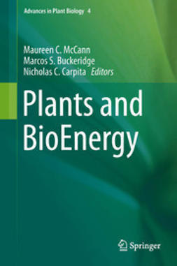 McCann, Maureen C. - Plants and BioEnergy, ebook