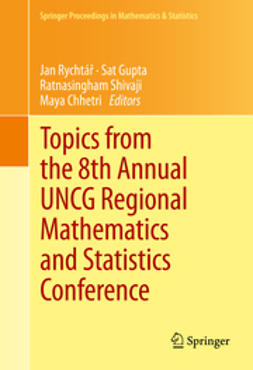 Rychtář, Jan - Topics from the 8th Annual UNCG Regional Mathematics and Statistics Conference, ebook