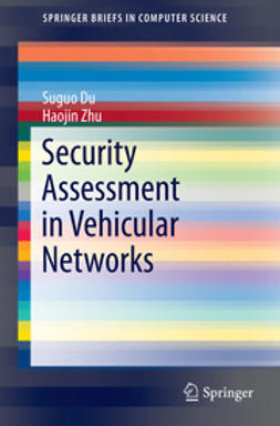 Du, Suguo - Security Assessment in Vehicular Networks, ebook