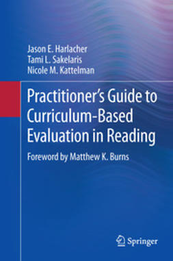 Harlacher, Jason E. - Practitioner's Guide to Curriculum-Based Evaluation in Reading, ebook