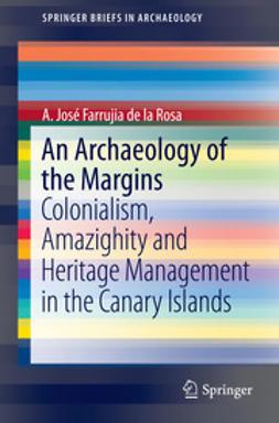 Rosa, A. José Farrujia de la - An Archaeology of the Margins, ebook