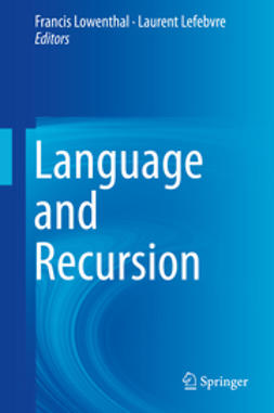 Lowenthal, Francis - Language and Recursion, ebook
