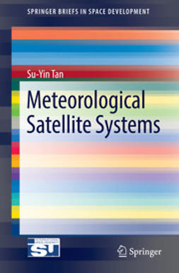 Tan, Su-Yin - Meteorological Satellite Systems, ebook