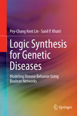 Lin, Pey-Chang Kent - Logic Synthesis for Genetic Diseases, e-bok