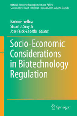 Ludlow, Karinne - Socio-Economic Considerations in Biotechnology Regulation, ebook