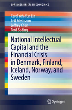 Lin, Carol Yeh-Yun - National Intellectual Capital and the Financial Crisis in Denmark, Finland, Iceland, Norway, and Sweden, ebook