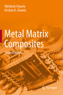 Chawla, Nikhilesh - Metal Matrix Composites, ebook