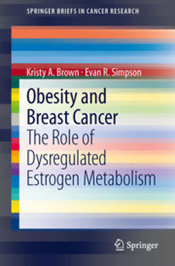 Brown, Kristy A. - Obesity and Breast Cancer, e-kirja