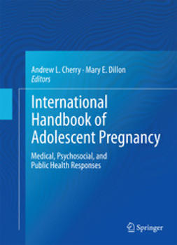 Cherry, Andrew L. - International Handbook of Adolescent Pregnancy, ebook