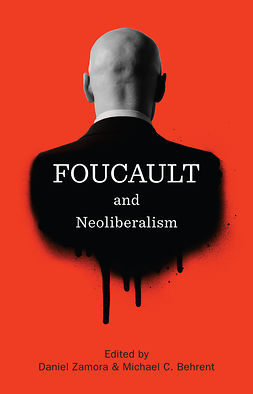 Behrent, Michael C. - Foucault and Neoliberalism, e-kirja