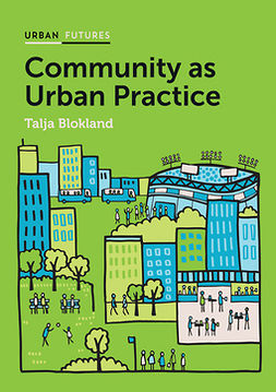 Blokland, Talja - Community as Urban Practice, e-bok