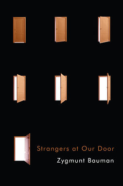 Bauman, Zygmunt - Strangers at Our Door, ebook