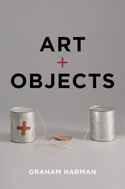 Harman, Graham - Art and Objects, ebook