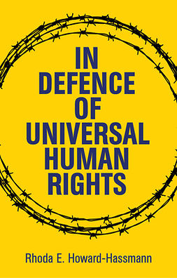Howard-Hassmann, Rhoda E. - In Defense of Universal Human Rights, e-bok