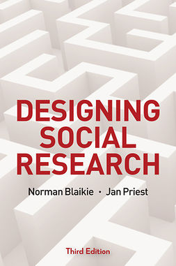 Blaikie, Norman - Designing Social Research: The Logic of Anticipation, e-bok