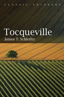 Schleifer, James T. - Tocqueville, ebook