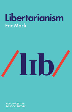 Mack, Eric - Libertarianism, e-bok