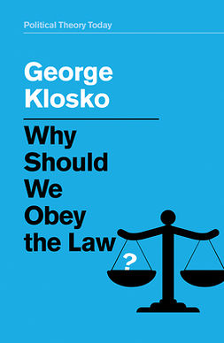 Klosko, George - Why Should We Obey the Law?, e-kirja