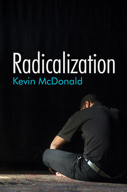 McDonald, Kevin - Radicalization, ebook