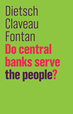 Claveau, François - Do Central Banks Serve the People?, ebook