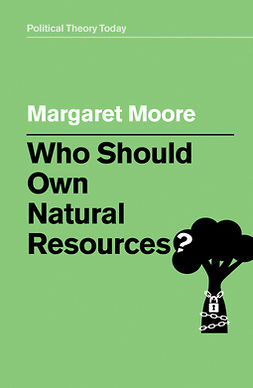 Moore, Margaret - Who Should Own Natural Resources?, ebook