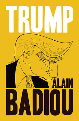Badiou, Alain - Trump, ebook